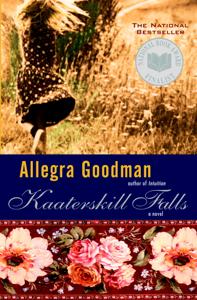 Kaaterskill Falls - Allegra Goodman pdf download