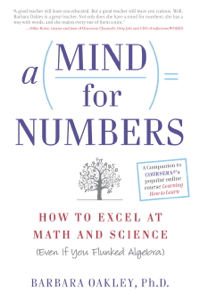 A Mind For Numbers - Barbara Oakley, PhD pdf download