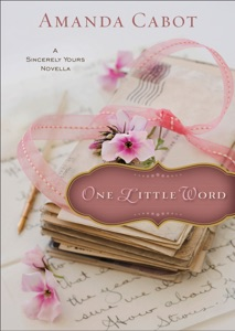 One Little Word (Ebook Shorts) - Amanda Cabot pdf download
