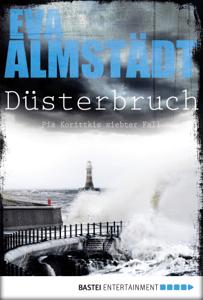 Düsterbruch - Eva Almstädt pdf download