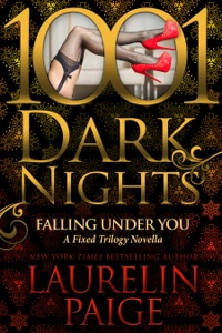 Falling Under You: A Fixed Trilogy Novella (1001 Dark Nights) - Laurelin Paige pdf download