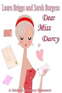 Dear Miss Darcy - Laura Briggs & Sarah Burgess pdf download