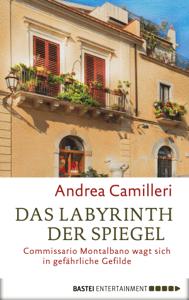 Das Labyrinth der Spiegel - Andrea Camilleri pdf download