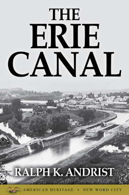 The Erie Canal - Ralph K. Andrist pdf download