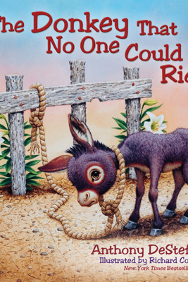 The Donkey That No One Could Ride - Anthony DeStefano