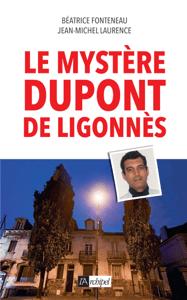 Le mystère Dupont de Ligonnès - Béatrice Fonteneau pdf download