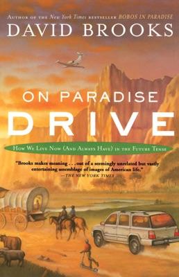 On Paradise Drive - David Brooks pdf download