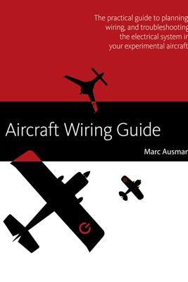 Aircraft Wiring Guide - Marc, Ausman