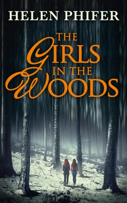 The Girls in the Woods (The Annie Graham Crime Series, Book 5) - Helen Phifer pdf download