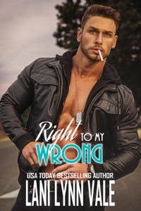 Right To My Wrong - Lani Lynn Vale pdf download