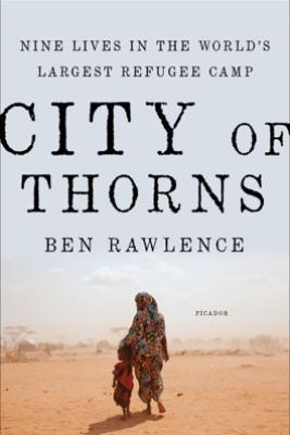City of Thorns - Ben Rawlence