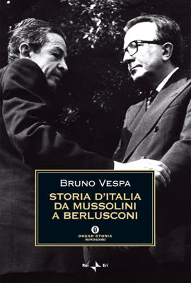 Storia d'Italia da Mussolini a Berlusconi - Bruno Vespa pdf download