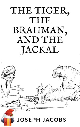 The Tiger, the Brahman, and the Jackal (Ebook + Audiobook