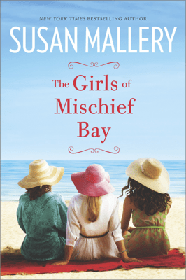The Girls of Mischief Bay - Susan Mallery pdf download