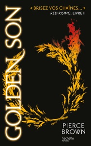 Red Rising - Livre 2 - Golden Son - Pierce Brown & H. Lenoir pdf download