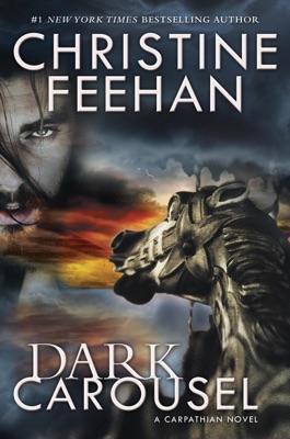 Dark Carousel - Christine Feehan pdf download