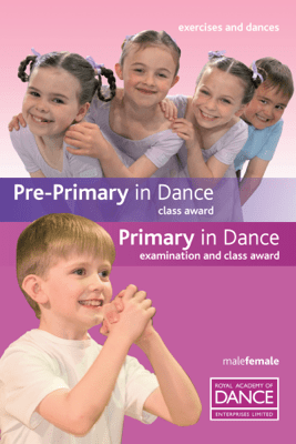 Pre-Primary in Dance: Class Award - Royal Academy of Dance