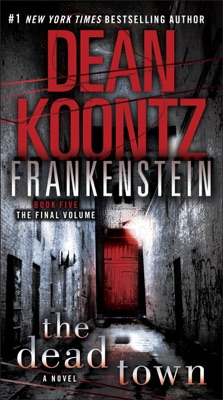 Frankenstein: The Dead Town - Dean Koontz pdf download