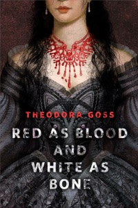Red as Blood and White as Bone - Theodora Goss pdf download