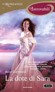 La dote di Sara (I Romanzi Introvabili) - Julie Garwood pdf download