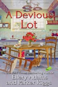 A Devious Lot - Ellery Adams & Parker Riggs pdf download