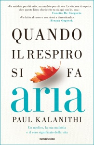 Quando il respiro si fa aria - Paul Kalanithi pdf download