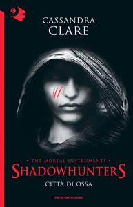 Shadowhunters - Città di ossa - Cassandra Clare pdf download