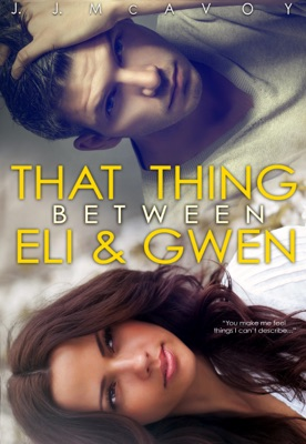That Thing Between Eli and Gwen - J.J. McAvoy pdf download