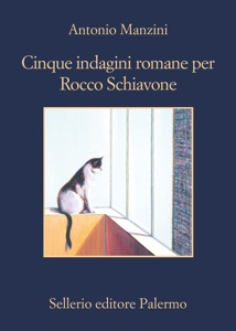 Cinque indagini romane per Rocco Schiavone - Antonio Manzini pdf download