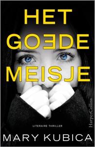 Het goede meisje - Mary Kubica pdf download