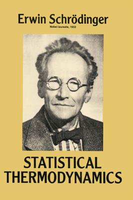 Statistical Thermodynamics - Erwin Schrodinger