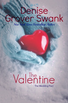 The Valentine - Denise Grover Swank pdf download