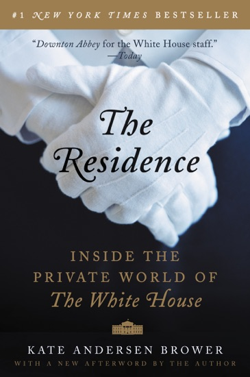 The Residence by Kate Andersen Brower PDF Download