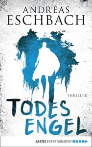 Todesengel - Andreas Eschbach pdf download