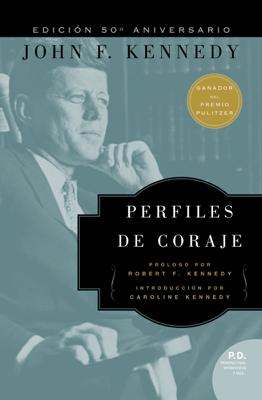 Perfiles de Coraje - John F. Kennedy pdf download