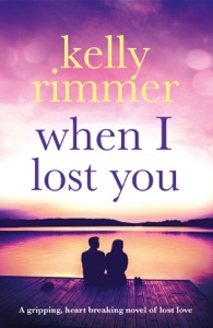 When I Lost You - Kelly Rimmer pdf download