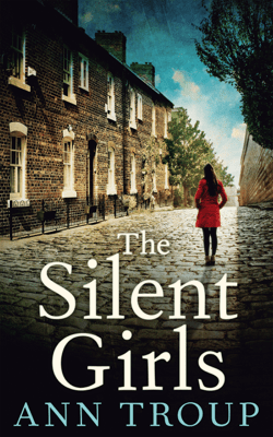 The Silent Girls - Ann Troup pdf download