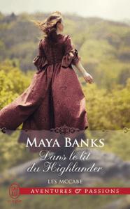 Les McCabe (Tome 1) - Dans le lit du Highlander - Maya Banks pdf download