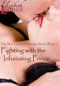 Fighting with the Infuriating Prince - Elizabeth Lennox pdf download