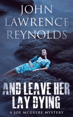And Leave Her Lay Dying - John Lawrence Reynolds pdf download
