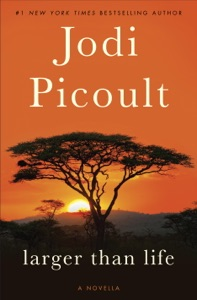 Larger Than Life (Novella) - Jodi Picoult pdf download