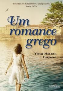 Um romance grego - Yvette Manessis Corporon pdf download