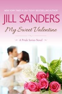 My Sweet Valentine - Jill Sanders pdf download