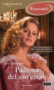 Padrona del suo cuore (I Romanzi Introvabili) - Julie Garwood pdf download