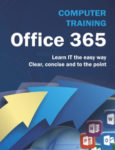 Computer Training: Office 365 - Kevin Wilson pdf download
