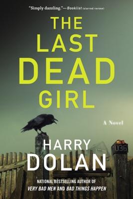 The Last Dead Girl - Harry Dolan pdf download
