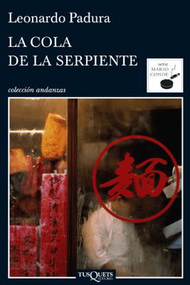 La cola de la serpiente - Leonardo Padura pdf download