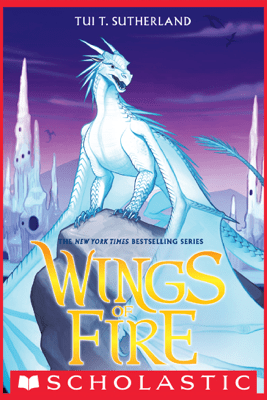Wings of Fire Book 7: Winter Turning - Tui T. Sutherland