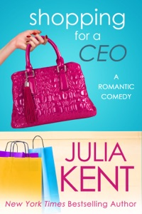 Shopping for a CEO - Julia Kent pdf download