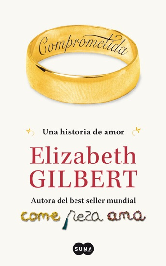 Comprometida by Elizabeth Gilbert PDF Download